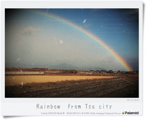 津市で見た虹  エフェクト アンティックポラロイド